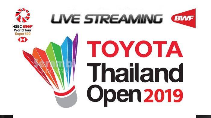 Jadwal Live Streaming Thailand Open 2019 Hari Ini - Greysia/Apriyani Pertama, Marcus/Kevin 14.30 WIB