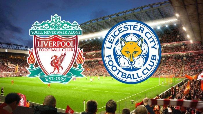 LIVE STREAMING - Liverpool vs Leicester City, Peluang Panen Gol, Nonton di SINI