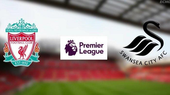 LIVE STREAMING - Liverpool vs Swansea City, Pukul 00.30 WIB, Nonton di SINI