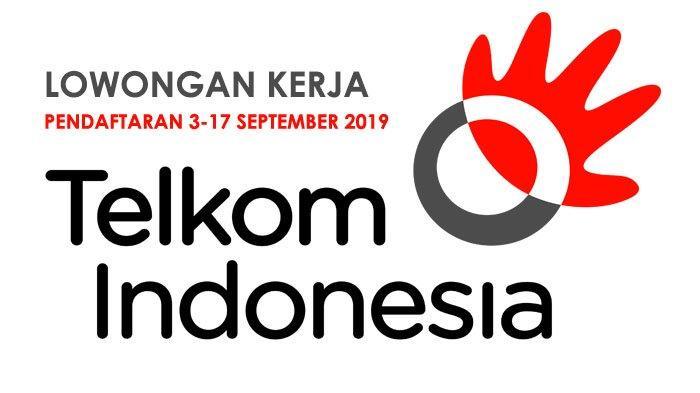 Lowongan Kerja Telkom, Dibuka 3-17 September 2019, Ini Link Pendaftaran Online dan Persyaratannya
