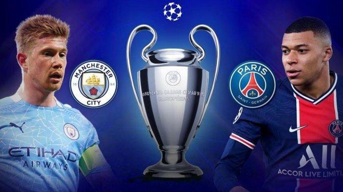 Prediksi Manchester City Vs PSG, H2H, Susunan Pemain dan Link Live Streaming Pukul 02.00 WIB