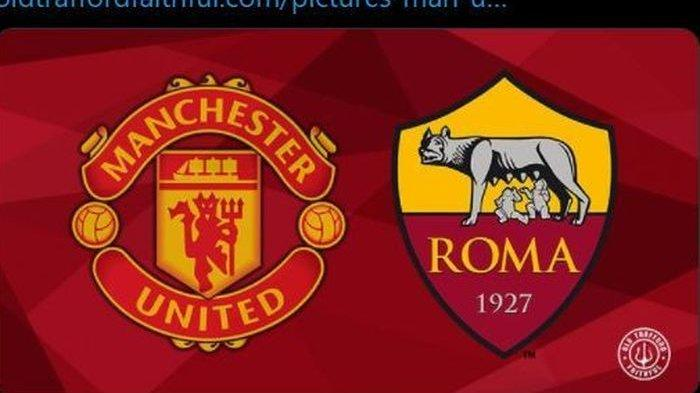 Live Streaming Manchester United Vs AS Roma, Prediksi Susunan Pemain, Setan Merah Hadapi Duo Mantan