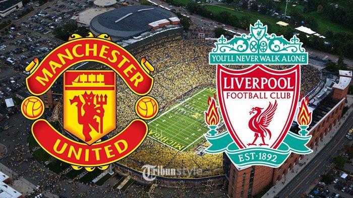 Prediksi Line Up Manchester United vs Liverpool, Ini Jadwal Tanding Liga Inggris Nanti Malam