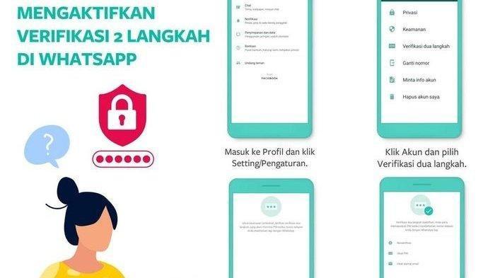 Mengaktifkan Autentikasi 2 Faktor di WhatsApp.