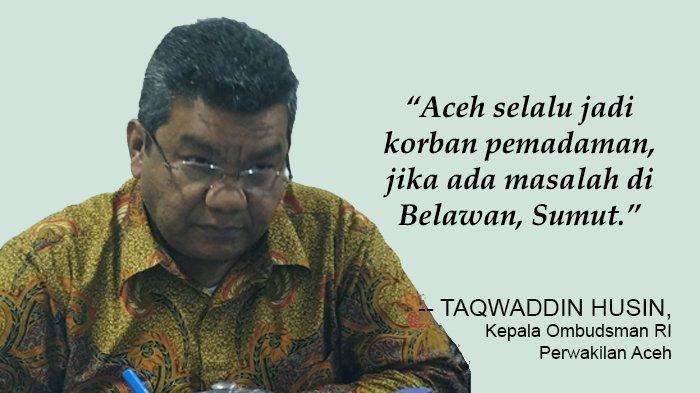 Ombudsman: Sia-sia Aceh Berstatus Otsus, Listrik Saja Masih Bergantung pada Sumut