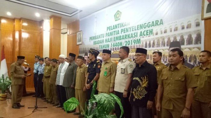 Jelang Masuk JCH ke Asrama, Petugas Pembantu Panitia Haji Aceh Dilantik