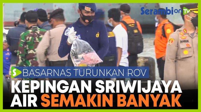 Pencarian Black Box Sriwijaya Air yang Jatuh Melebar dan Libatkan Kapal Baruna Jaya