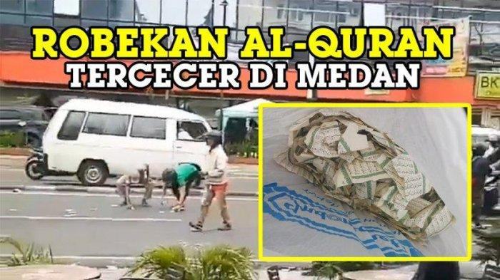 Rekaman CCTV Robekan Al-Quran Bertebaran di Jalan Raya Medan, Polisi Buru Otak Pelaku