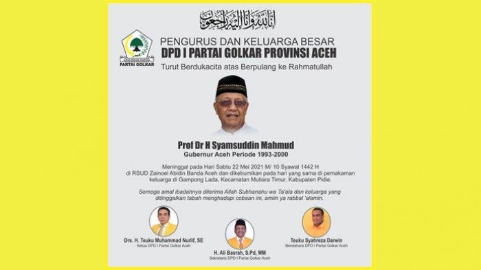 Golkar Aceh Turut berduka yang mendalam atas berpulang ke Rahmatullah Prof Dr H Syamsuddin Mahmud