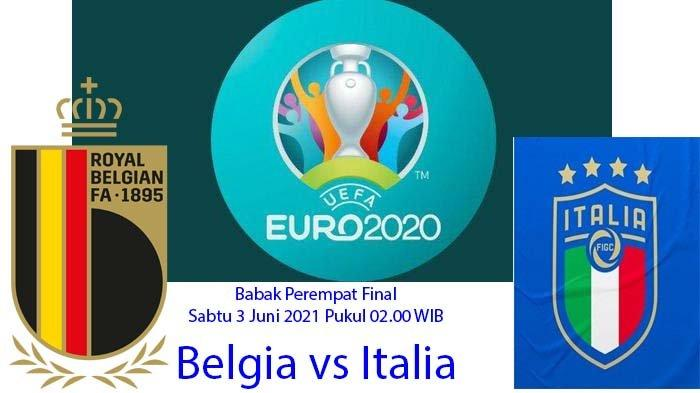 Live Streaming Euro 2020, Siaran Langsung Belgia vs Italia di Mola TV Pukul 02.00 WIB Nonton di SINI
