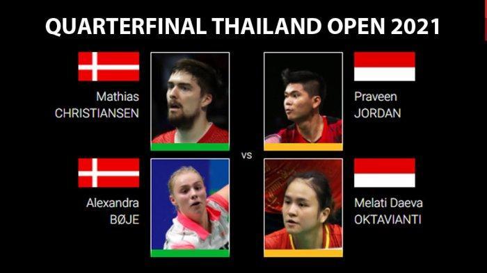 Jadwal Perempat Final Thailand Open 2021 - Praveen/Melati Partai Pembuka, Greysia/Apriyani Penutup
