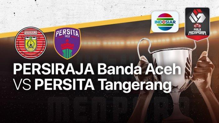 Link Live Streaming Persiraja Banda Aceh Vs Persita Tangerang, Laskar Rencong Harus Menang