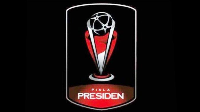 Jadwal Lengkap Piala Presiden 2019 Mulai 2 Maret, Persib Bandung Vs PS Tira Jadi Laga Pembuka