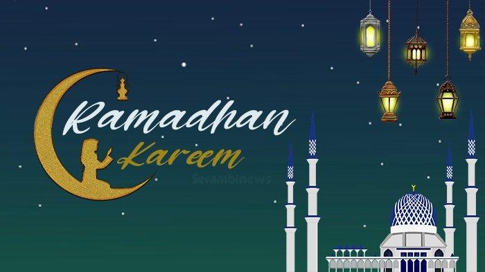40 Kata Kata Mutiara Ucapan Selamat Menyambut Bulan Ramadhan 2021 Sebarkan Ke Keluarga Hingga Rekan Serambi Indonesia