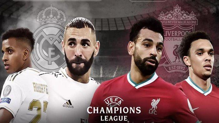 Prediksi Liverpool Vs Real Madrid di Liga Champions, The Reds Harus Menang Telak Lolos ke Semifinal