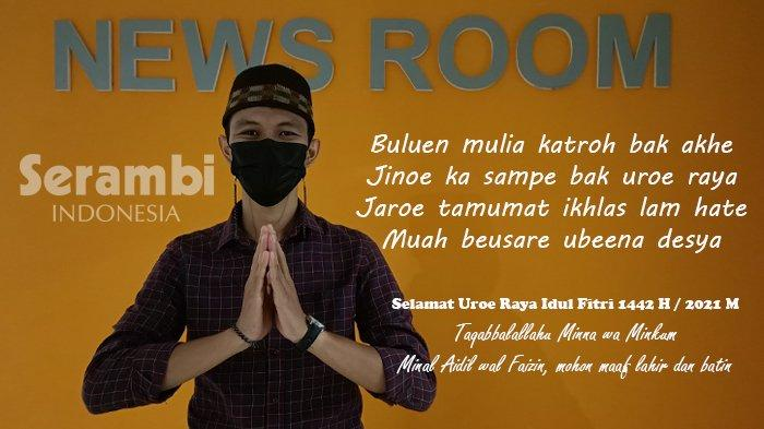 Kumpulan Ucapan Selamat Hari Raya Idul Fitri 1442 H dalam Bahasa Aceh, Cocok Dikirm ke WA Grup