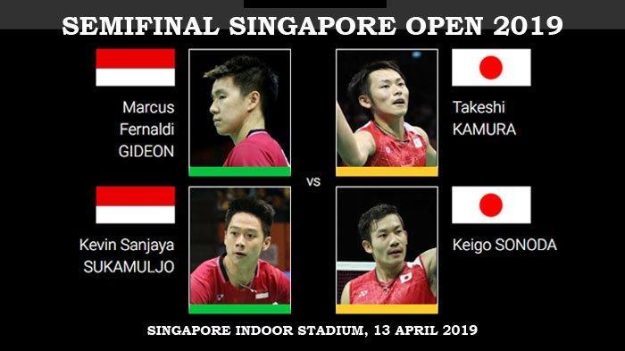 Live Streaming Semifinal Singapore Open 2019 - Marcus/Kevin Vs Kamura/Sonoda, Ahsan/Hendra Vs Li/Liu