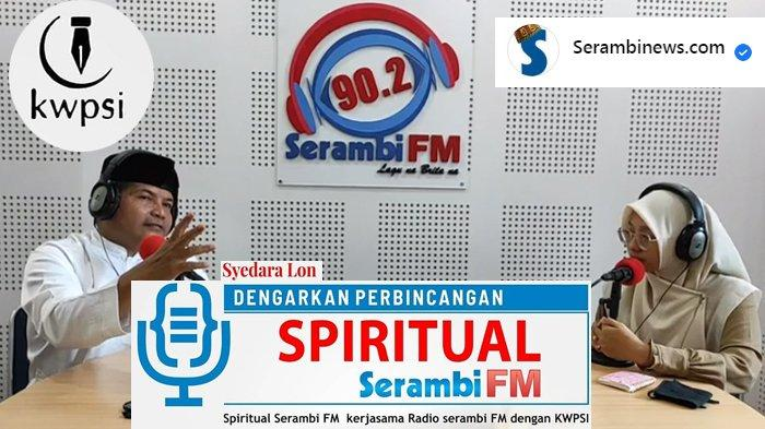 KWPSI dan Serambi FM Siarkan Dialog Interaktif Ramadhan 1442 H, Ikuti Setiap Pagi dan Tanya Langsung