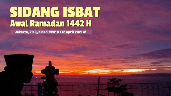 Link Live Streaming Sidang Isbat 1 Ramadhan 1442 H Dimulai ...
