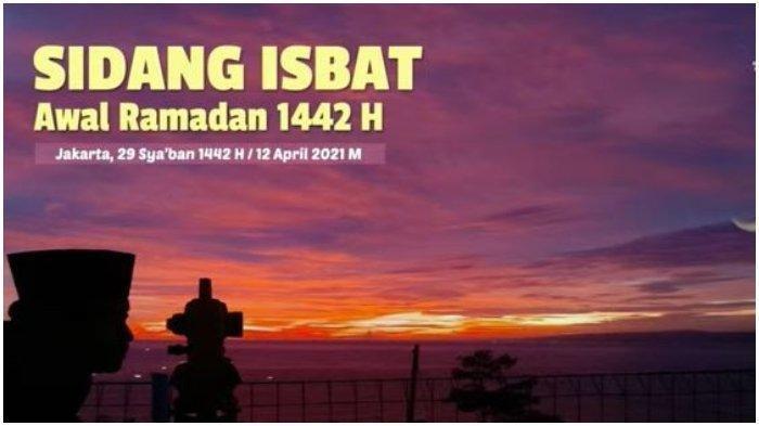 Sah! Pemerintah Tetapkan 1 Ramadan 1442 H Jatuh Besok Selasa, 13 April 2021
