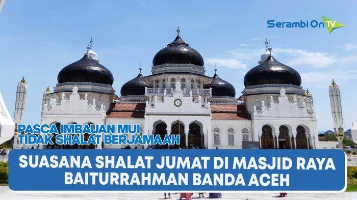 Dua Profesor Jadi Khatib Jumat di Banda Aceh, Berikut Daftar Tata Laksana Shalat Jumat di 60 Masjid