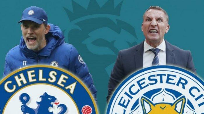 Jadwal Liga Inggris Dini Hari Nanti, Chelsea vs Leicester City, Mengejar Posisi Empat Besar