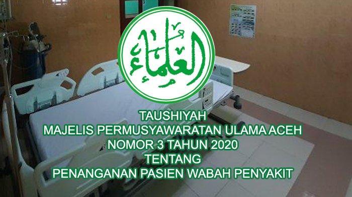 Tausiyah MPU Aceh Tentang Penanganan Jenazah dan Pasien Wabah Covid-19