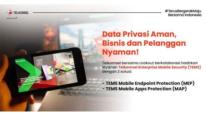 Telkomsel Gandeng Perusahaan Keamanan Siber Lookout Inc, Solusi Keamanan Bagi Pelaku Bisnis