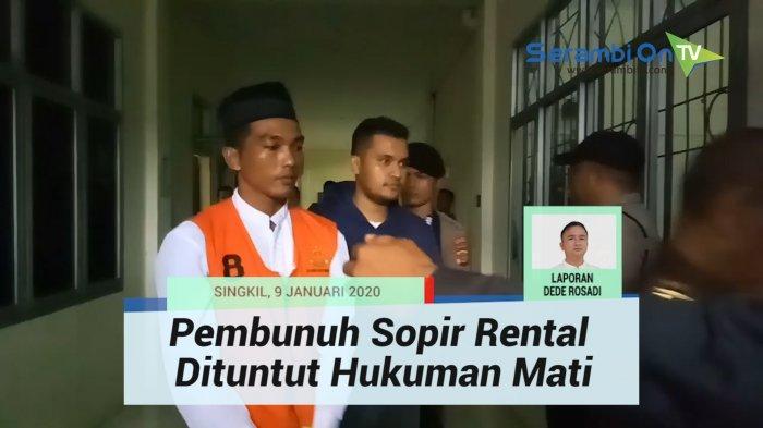 Mendengar Dituntut Mati, Begini Reaksi Terdakwa Pembunuh Sopir Travel di Aceh Singkil