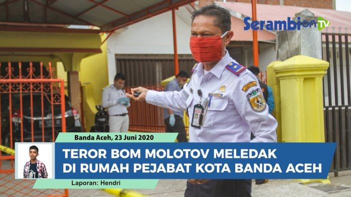 Benda yang Sempat Meledak di Rumah Kadishub Banda Aceh Bukan Bom Molotov, Ternyata Ini Barangnya