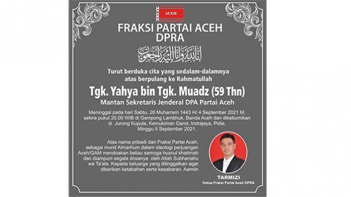 Ucapan Duka Cita dari Fraksi Partai Aceh untuk Tgk. Yahya bin Tgk. Muadz
