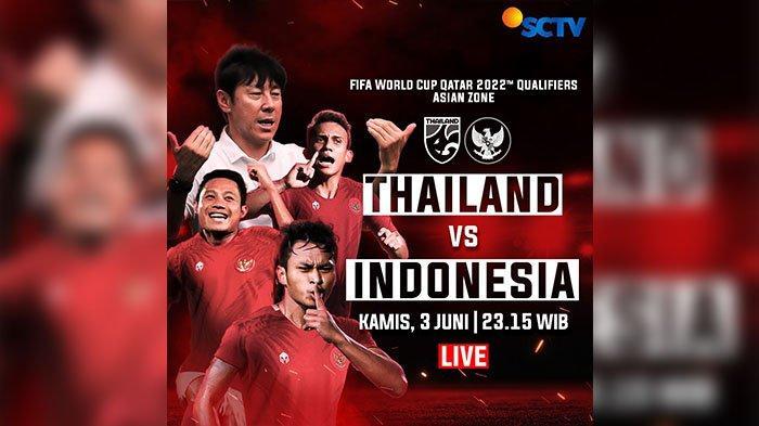Live Streaming SCTV Timnas Indonesia vs Thailand: Duel Dua Tim yang Terluka