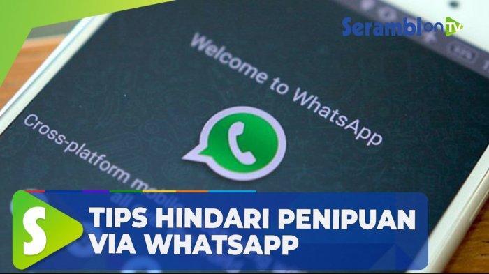 Tips Mudah Lindungi Akun WhatsApp dari Hacker di Smartphone Android, Termasuk Jangan Asal Klik Link