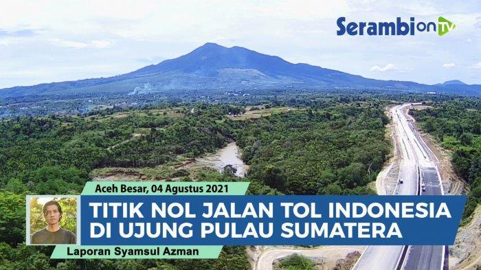 Pembebasan Tanah Jalan Tol Sigli - Banda Aceh belum Tuntas, Terbanyak di Padang Tiji, Ini Progresnya