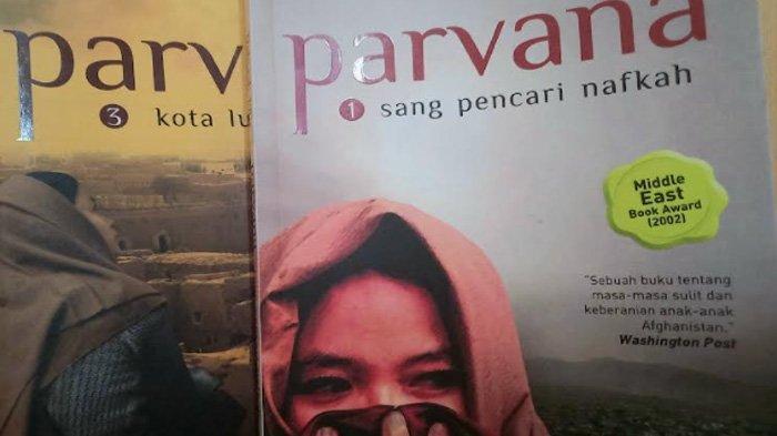 Novel Parvana, Cerita Gadis Kecil AfghanistanMengubah Tampilan Jadi Pria dan Menjual Tulang Manusia