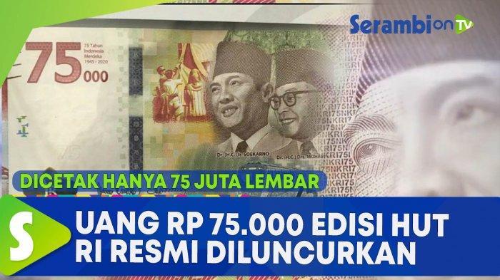 Cara Penukaran Uang Rp 75.000 di Semua Bank Umum, Dilayani Mulai 1 Oktober