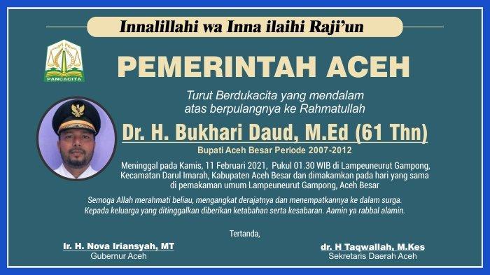 Ucapan Duka Cita dari Pemerintah Aceh atas Berpulang ke Rahmatullah Dr H Bukhari Daud M Ed