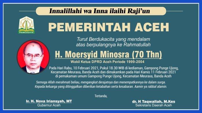 Ucapan Duka Cita dari Pemerintah Aceh atas Berpulang ke Rahmatullah H Moersyid Minosra