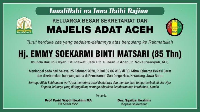 Ucapan Duka Cita Atas Meninggalnya EMMY SOEKARMI Dari Majelis Adat Aceh