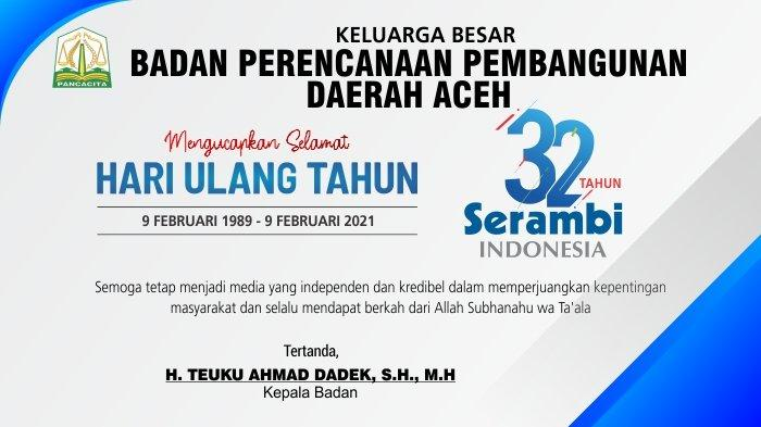 Ucapan Selamat HUT ke-32 Serambi Indonesia dari Badan Perencanaan Pembangunan Daerah Aceh