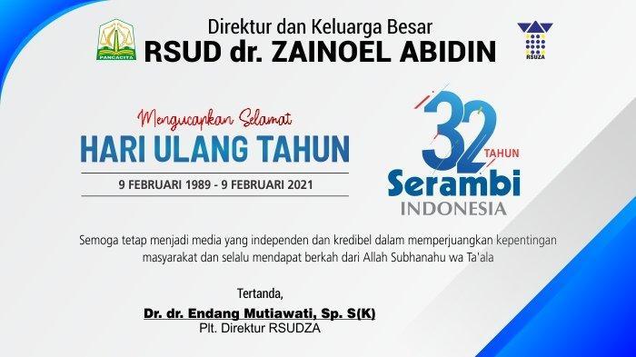 Ucapan Selamat HUT ke-32 Serambi Indonesia dari RSUD dr. Zainoel Abidin