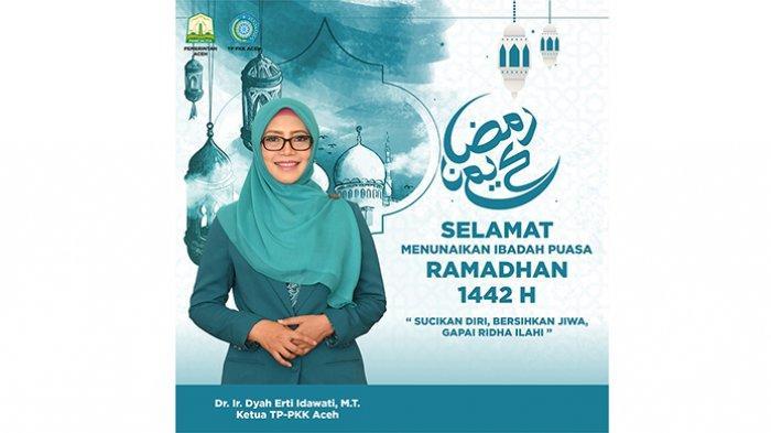 TP-PKK Aceh Ucapan Selamat Menunaikan Ibadah Puasa Ramadhan 1442 H