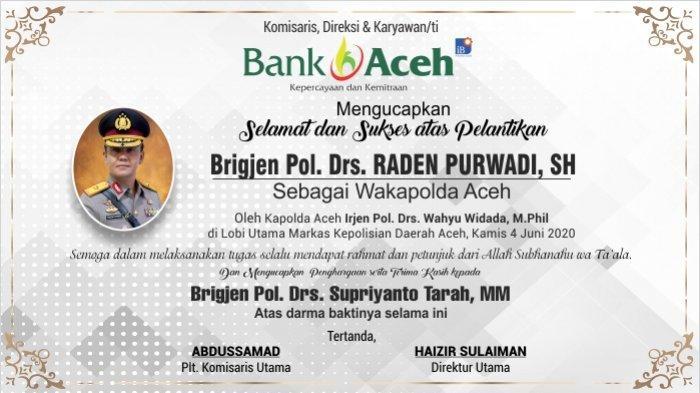 Ucapan Selamat dan Sukses Atas Pelantikan Wakapolda Aceh dari  PT Bank Aceh Syariah