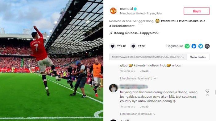 Tulis Caption 'Ronaldo Ni Bos,Senggol Dong', Netizen Indonesia Serbu Akun TikTok MU Tanya asal Admin