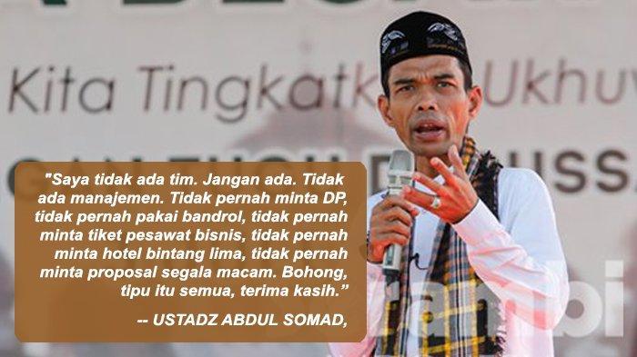 Ustadz Abdul Somad: Saya tidak Pernah Minta DP, tidak Pernah Pakai Bandrol, Tipu Itu Semua
