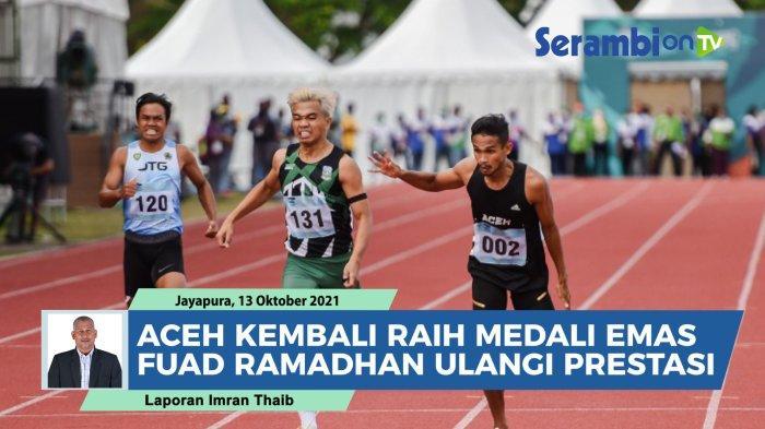 VIDEO Aceh Kembali Raih Medali Emas, Sprinter Aceh Fuad Ramadhan Berhasil Ulangi Prestasi