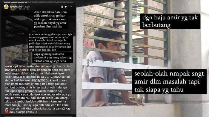 Kakak angkat Amir, melalui Instagram tuhfahnazira melalui story Instagram, menjelaskan kisah di balik foto Amir yang dibagikan luas di medsos.