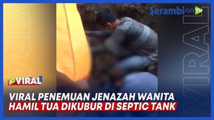 Fakta-fakta Wanita Hamil Ditemukan Terkubur di Septic Tank, Gelagat Suami Dicurigai