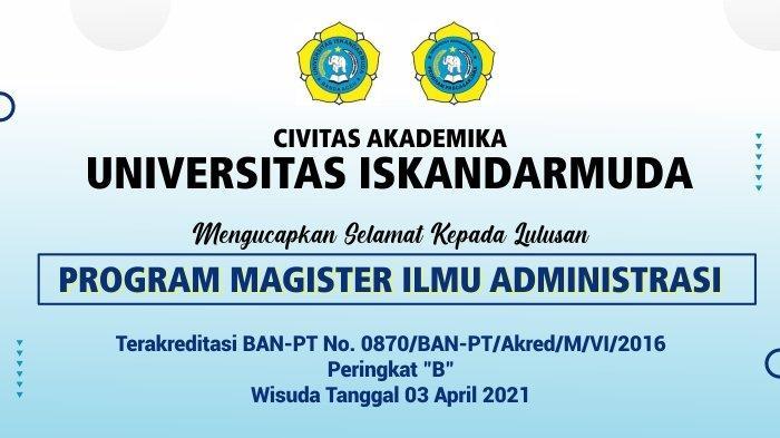 Ucapan Selamat Wisuda Lulusam Program Magister Ilmu Administrasi Universitas Iskandarmuda