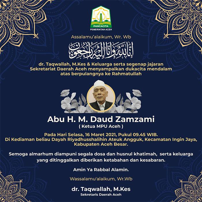Ucapan Duka Cita dari Sekda Aceh  atas Berpulang ke Rahmatullah  Daud Zamzami